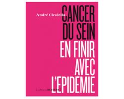 Présentation du livre – «Cancer du sein: en finir avec l'épidémie»