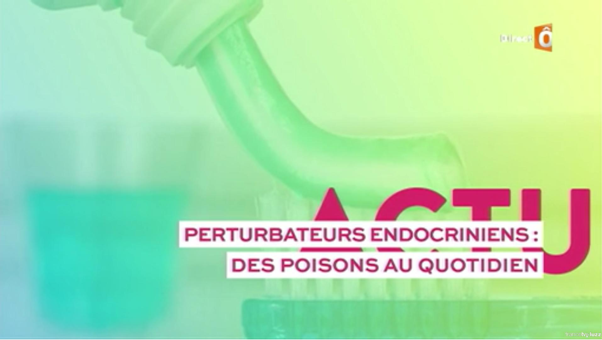 Perturbateurs endocriniens : des poisons au quotidien